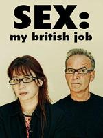 Sex: My British Job