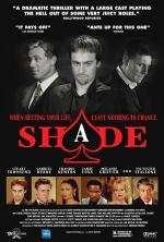Shade: La sombra del juego