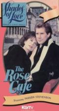 Shades of Love: The Rose Cafe (TV)