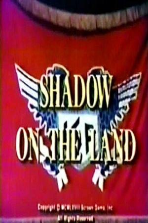 Shadow on the Land (TV)