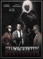Shadowhunters: Devilspeak (C)