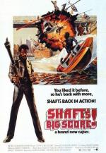 Shaft's Big Score!