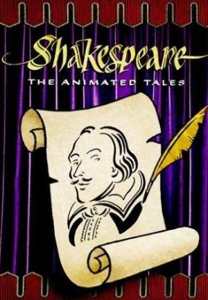 Shakespeare: The Animated Tales (Serie de TV)