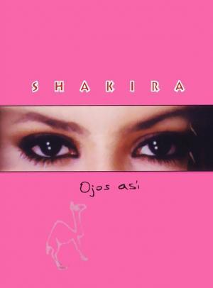 Shakira: Ojos así (Music Video)