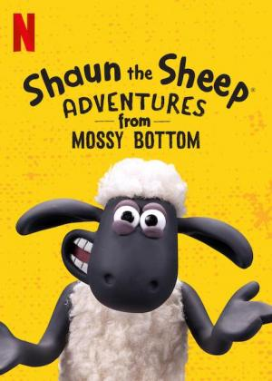Shaun the Sheep: Adventures from Mossy Bottom (TV Series)
