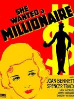 She Wanted a Millionaire
