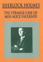 Sherlock Holmes: The Strange Case of Alice Faulkner (TV)