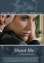 Shoot Me (C)