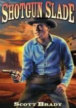 Shotgun Slade (TV Series)
