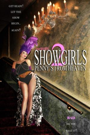 Showgirls 2: Pennies From Heaven