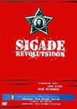 Sigade revolutsioon - Sikojen vallankumous (Revolution of Pigs)