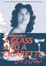 A Glass and a Cigarette