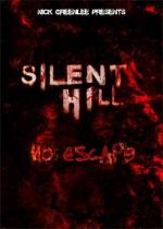 Silent Hill: No Escape