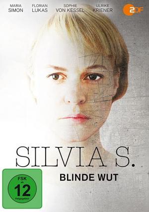 Silvia S.: Blinde Wut (TV)