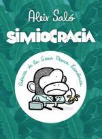 Simiocracia (Crónica de la gran resaca económica)