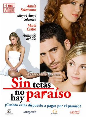 Sin tetas no hay paraíso (Serie de TV)