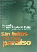 Sin tetas no hay paraíso (TV Series) (Serie de TV)