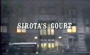 Sirota's Court (Serie de TV)