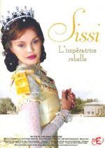 Sissi, l'impératrice rebelle (TV)