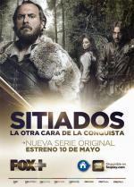 Sitiados: La otra cara de la conquista (Serie de TV)