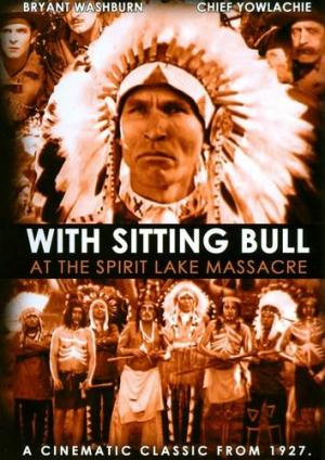 Sitting Bull at the Spirit Lake Massacre