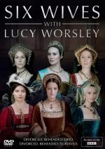 Six Wives with Lucy Worsley (Miniserie de TV)