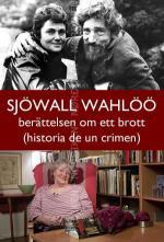 Sjöwall Wahlöö - historia de un crimen (TV)