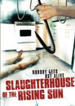 Slaughterhouse of the Rising Sun