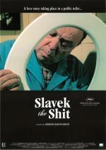 Slavek the Shit (C)