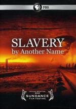 Slavery by Another Name