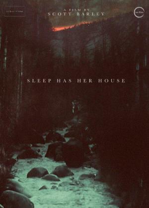Sleep Has Her House
