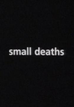 Small Deaths (C)