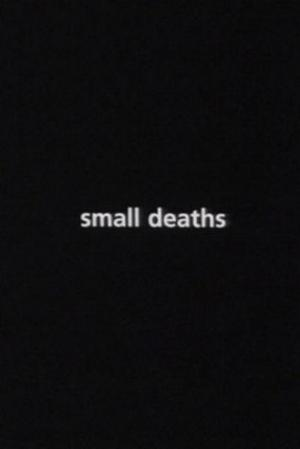 Small Deaths (S)