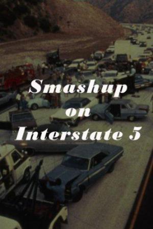 Smash-Up on Interstate 5 (TV)