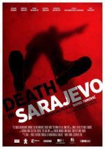 Smrt u Sarajevu (Mort à Sarajevo)