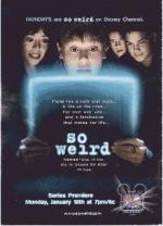 So Weird (Serie de TV)