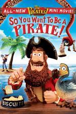 ¡Piratas!: ¡Listo para ser un pirata!
