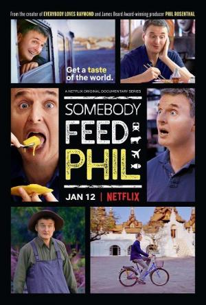 Somebody Feed Phil (TV Series)
