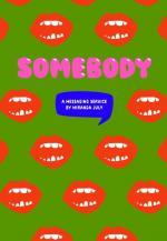 Somebody (S)