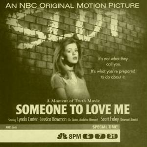 Someone to Love Me (TV)