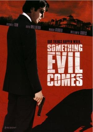 Something Evil Comes (TV)