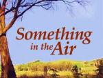 Something in the Air (Serie de TV)