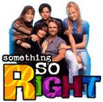 Something So Right (Serie de TV)