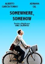 Somewhere, Somehow (C)