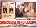 Somos del otro Laredo (Chicanos, Go Home)