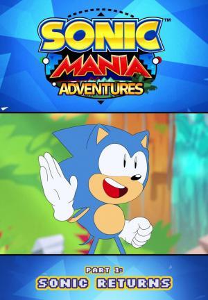 Sonic Mania Adventures. Part 1: Sonic Returns (S)