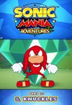 Sonic Mania Adventures. Part 3: & Knuckles (C)