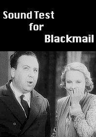 Sound Test for Blackmail (S)
