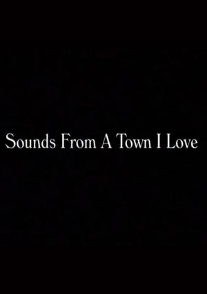 Sounds from a Town I Love (TV) (S)