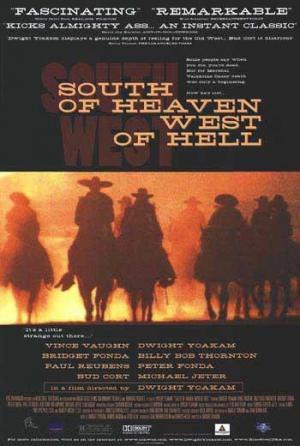 Al Sur del Cielo, al Oeste del Infierno